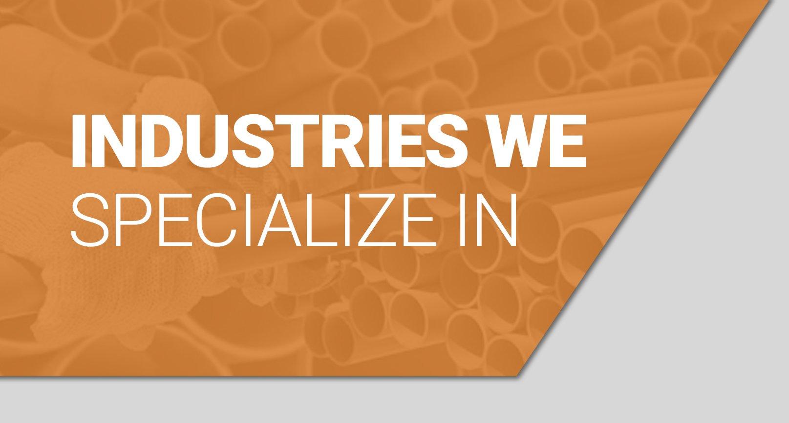 Industries we service